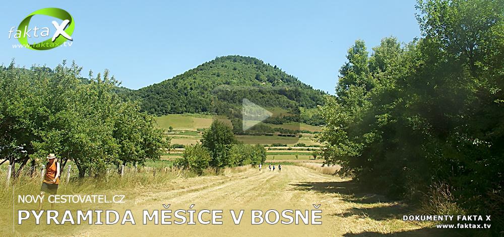 Pyramida Měsíce v Bosně