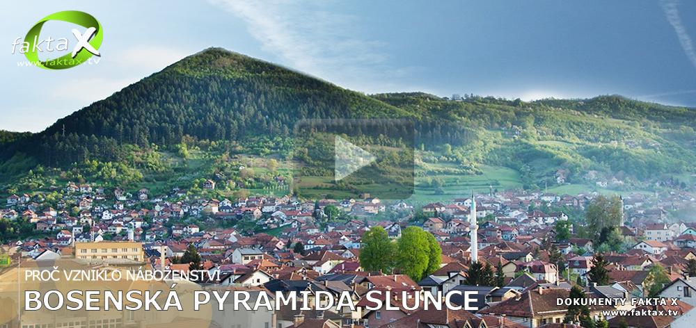 Pyramida Slunce v Bosně