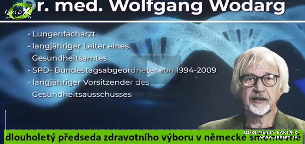 Dr. med. Wolfgang Wodard o vakcíně